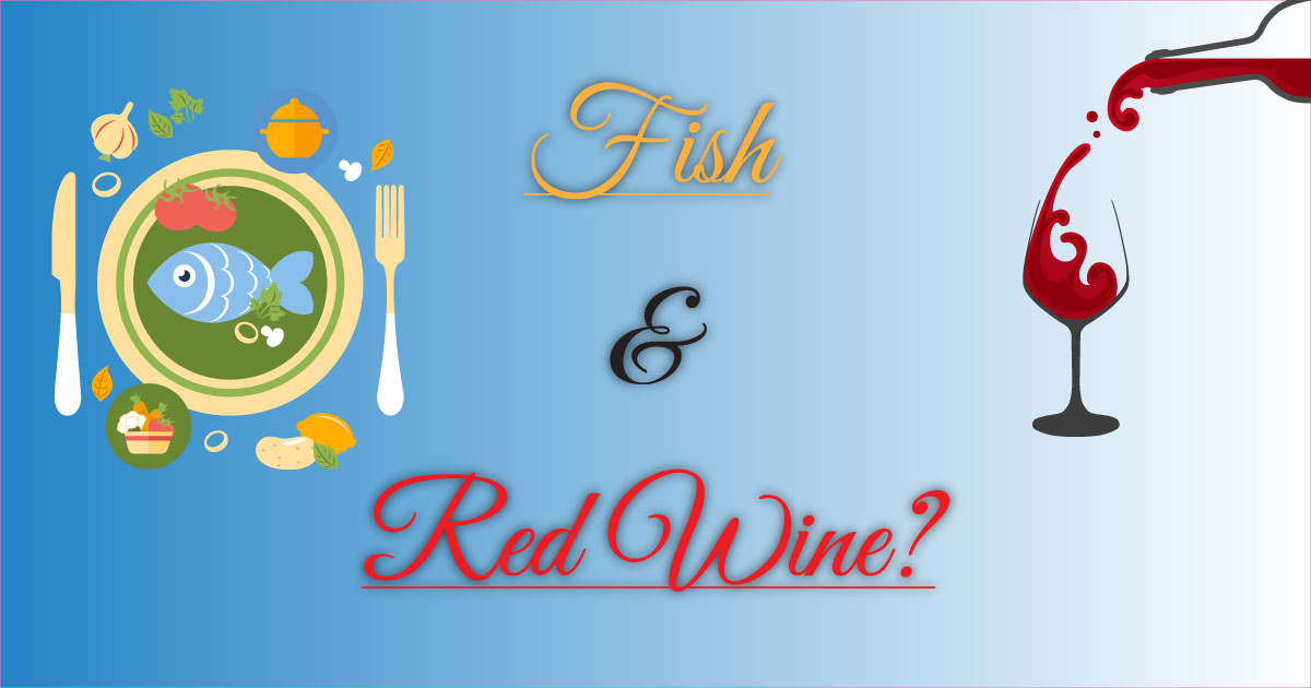 Skeptic s guide how does red wine go with fish winechatty for Red wine with fish